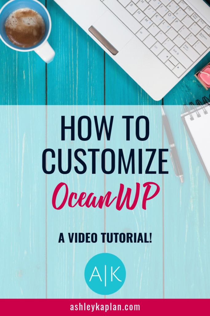 Once you've installed WordPress, you'll need to choose a theme. My favorite theme? OceanWP! Best part? It's free. Who doesn't love free?! In this post, I'll share a video tutorial explaining how to quickly customize your OceanWP theme. If you've selected a different theme, that's okay! You can still use the information in this video to learn how to customize your theme. Let's go!