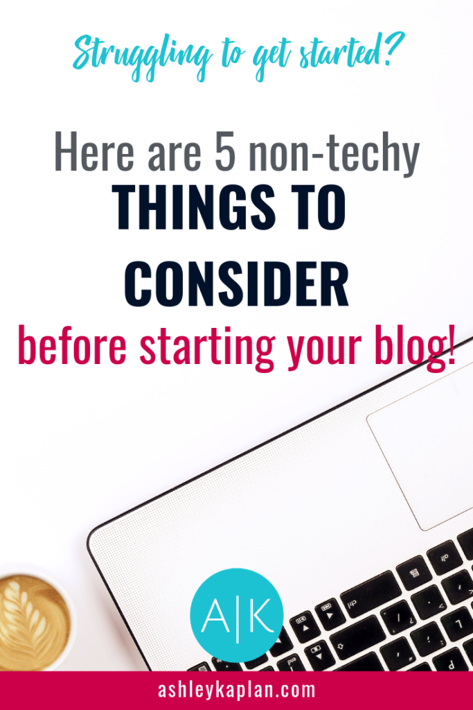 The tech side of starting a blog can be bad enough, but there's more to it than that! Here are 5 (non-techy) things to consider before starting your blog. #blogging #bloggingtips #blogginggals #blogginglife #BloggingMom #bloggingcommunity #blogging101 #bloggingbabes #bloggingyourway #blogging4style #bloggingtools #bloggingmum #blogginggoals #bloggingals #blogginggirl #bloggingmama #bloggingforbusiness #blogginglifestyle #bloggingworld #BloggingStyle #bloggingtip #wordpress #wordpressblog