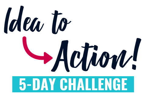 You've been thinking of starting your blog or business, but it's mostly just an idea at this point. You know what you WANT to do... you're just not completely sure HOW to do it. Join my FREE Idea to Action 5-day challenge, where you'll take actionable steps towards making your idea a reality!